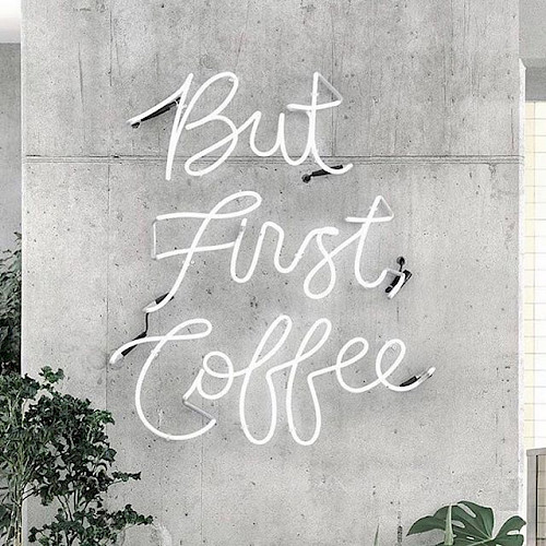Sign that says But First Coffee